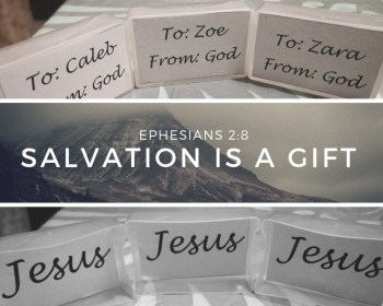 Salvation is a Gift