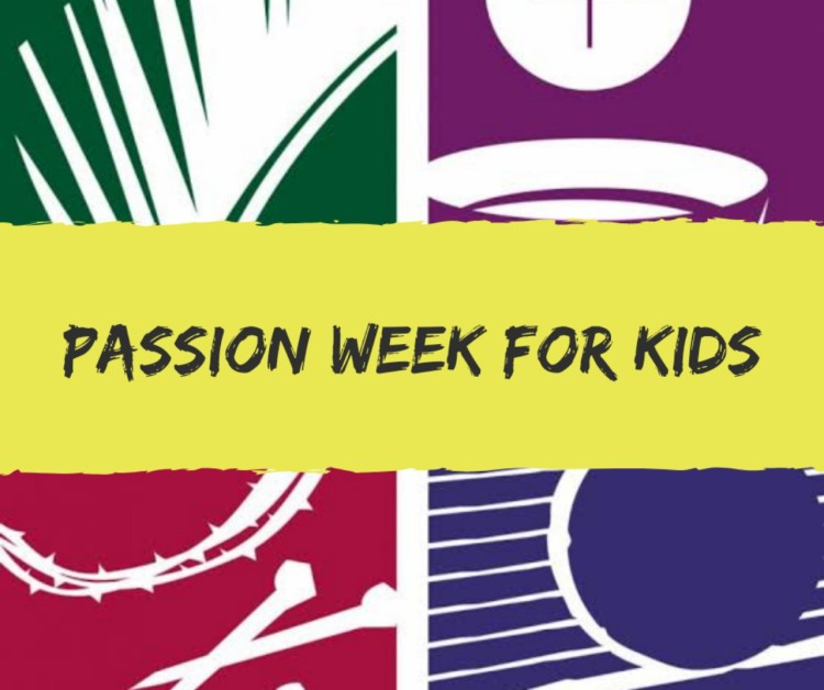 Passion Week for Kids